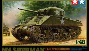 M4 Sherman Early Production 1/48 - Tamiya