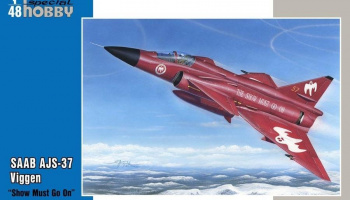 1/48 SAAB AJS-37 Viggen Show must go on