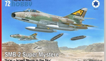 1/72 SMB-2 Super Mystère 'Sa'ar – Israeli Storm in the Sky'