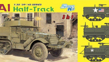M3A1 HALF-TRACK (3 IN 1) (SMART KIT) 1:35 Model 6332 - Dragon