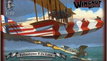 Felixstowe F.2a (Late) 1/32 - Wingnut Wings
