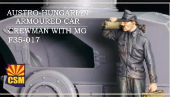 1/35 Austro-Hungarian Armoured Car Crewman with MG