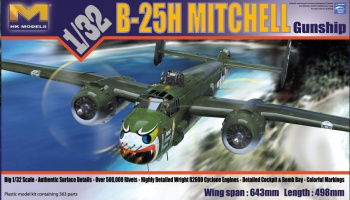 "B-25H Mitchell ""Gunship"" 1/32 - HK Models"