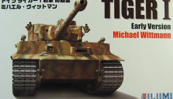 Tiger I Early Version Michael Wittmann - Fujimi