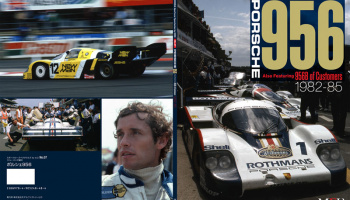 "Sportscar Spectacles by HIRO No.07 : Porsche 956 ""Also Featuring 956B of Customers 1982-1985"""
